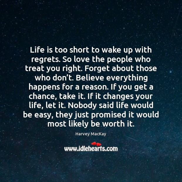 Life is Too Short Quotes