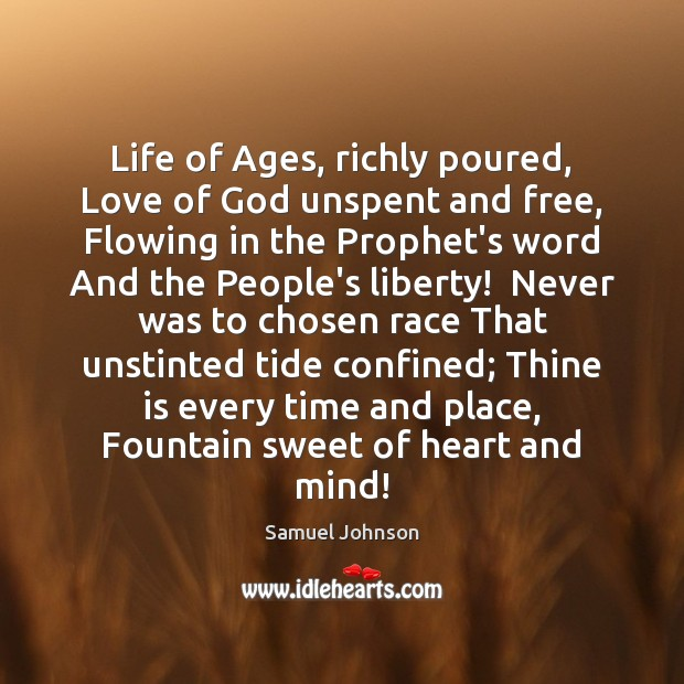 Life of Ages, richly poured, Love of God unspent and free, Flowing Image