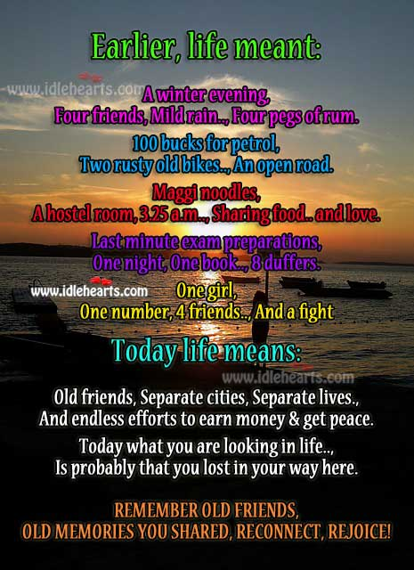 Image, Remember old friends, old memories you shared, reconnect, rejoice!