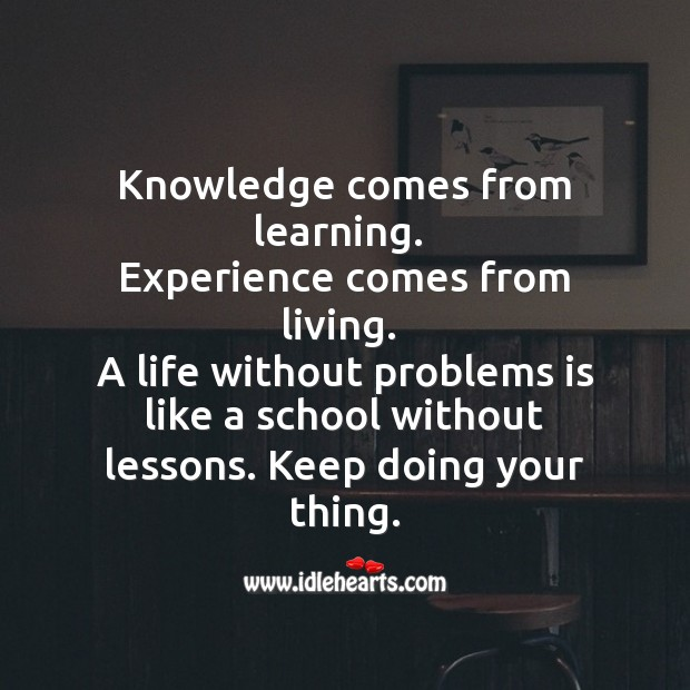 Image, Life without problems is like a school without lessons
