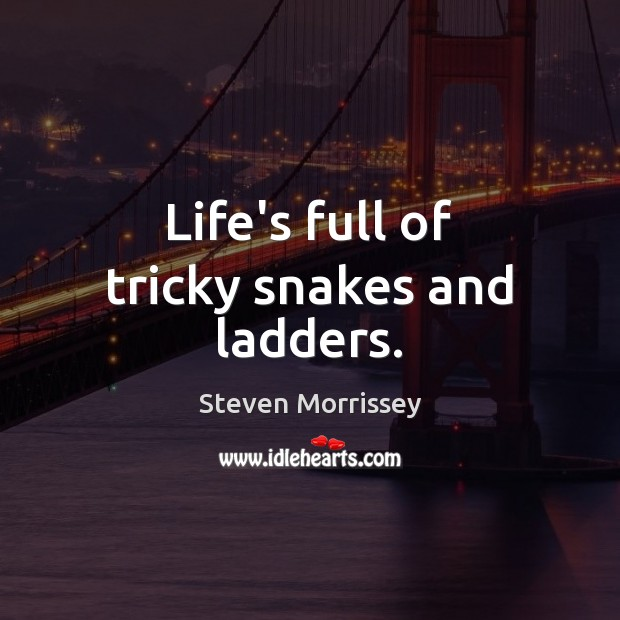 Life's full of tricky snakes and ladders. Image