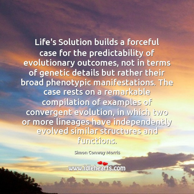 Image, Life's Solution builds a forceful case for the predictability of evolutionary outcomes,