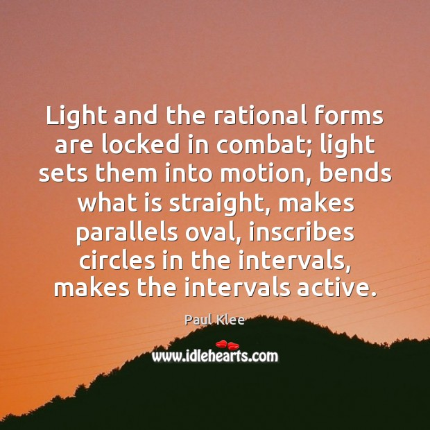 Light and the rational forms are locked in combat; light sets them Image