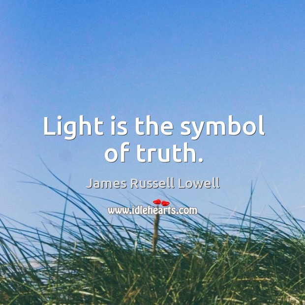 Light is the symbol of truth. Image