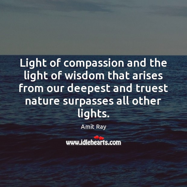 Light of compassion and the light of wisdom that arises from our Image