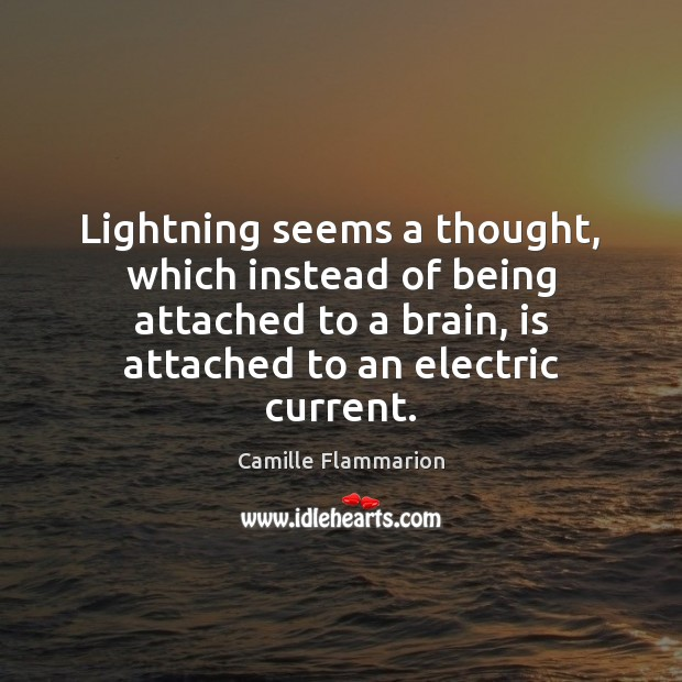 Image, Lightning seems a thought, which instead of being attached to a brain,