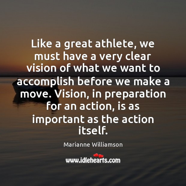 Image, Like a great athlete, we must have a very clear vision of