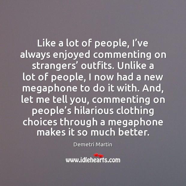 Image, Like a lot of people, I've always enjoyed commenting on strangers'