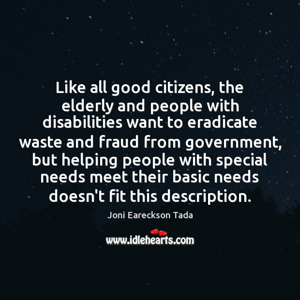 Image, Like all good citizens, the elderly and people with disabilities want to