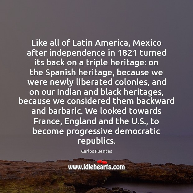 Image, Like all of Latin America, Mexico after independence in 1821 turned its back