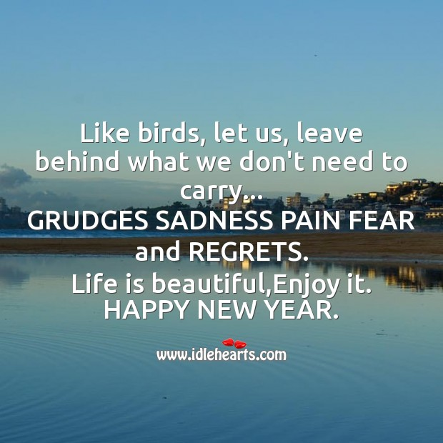 Like birds, let us, leave behind Life is Beautiful Quotes Image