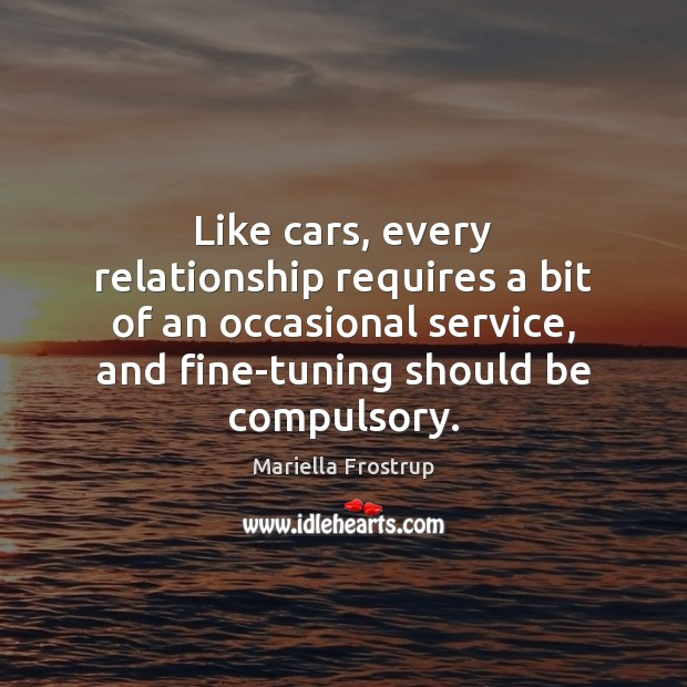 Image, Like cars, every relationship requires a bit of an occasional service, and