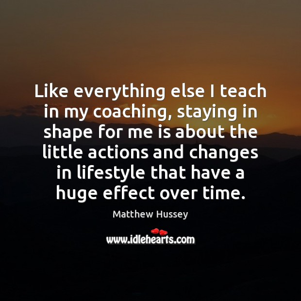 Image, Like everything else I teach in my coaching, staying in shape for