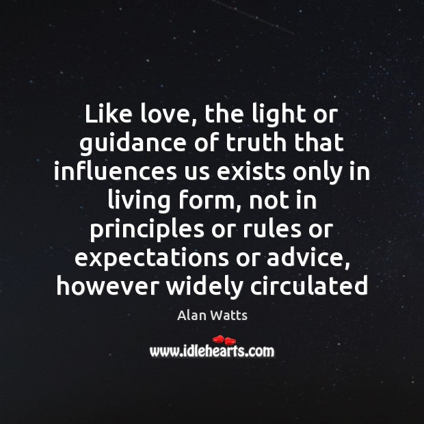Like love, the light or guidance of truth that influences us exists Image