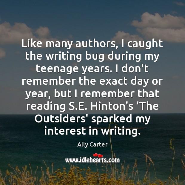 Image, Like many authors, I caught the writing bug during my teenage years.