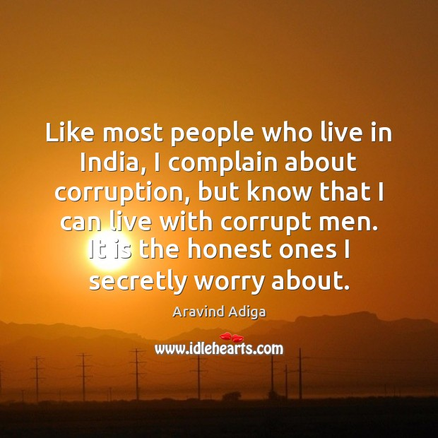 Image, Like most people who live in India, I complain about corruption, but