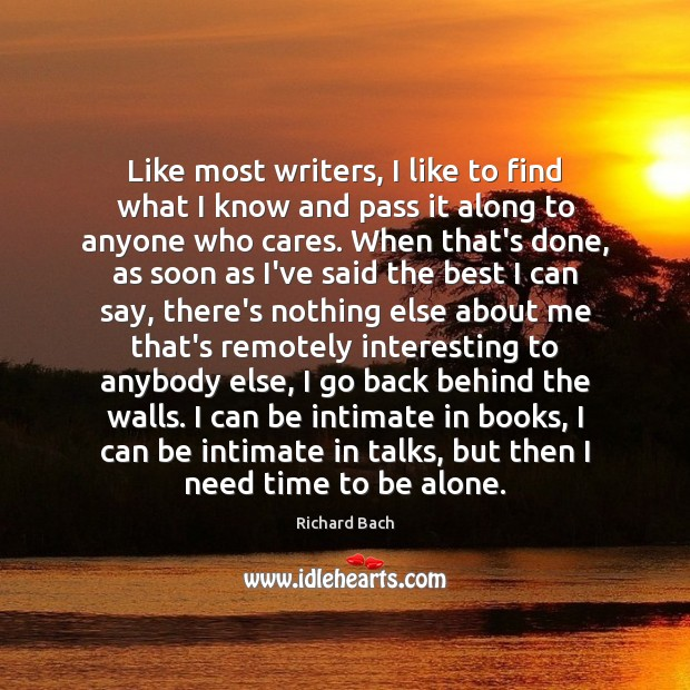 Like most writers, I like to find what I know and pass Image