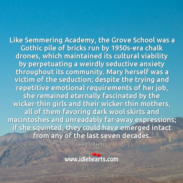 Image, Like Semmering Academy, the Grove School was a Gothic pile of bricks