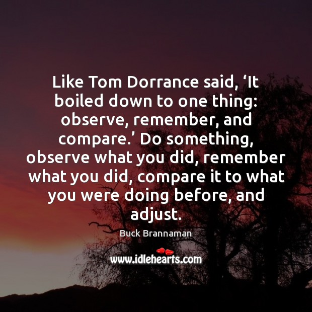 Image, Like Tom Dorrance said, 'It boiled down to one thing: observe, remember,