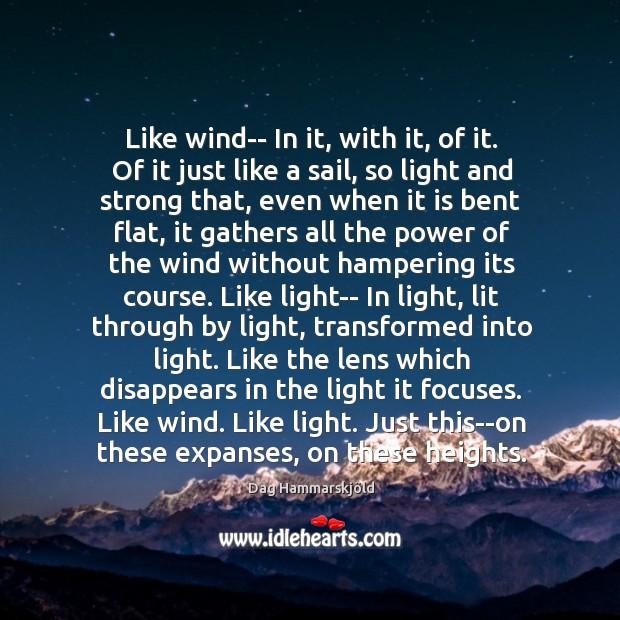 Like wind– In it, with it, of it. Of it just like Image