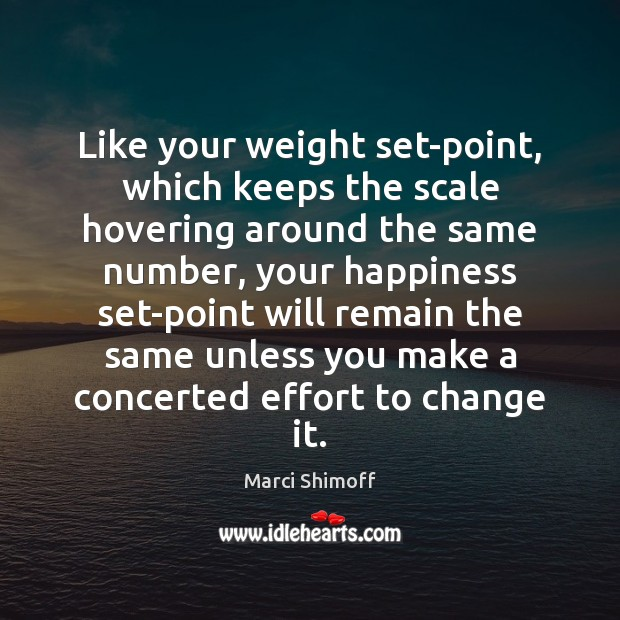 Like your weight set-point, which keeps the scale hovering around the same Image