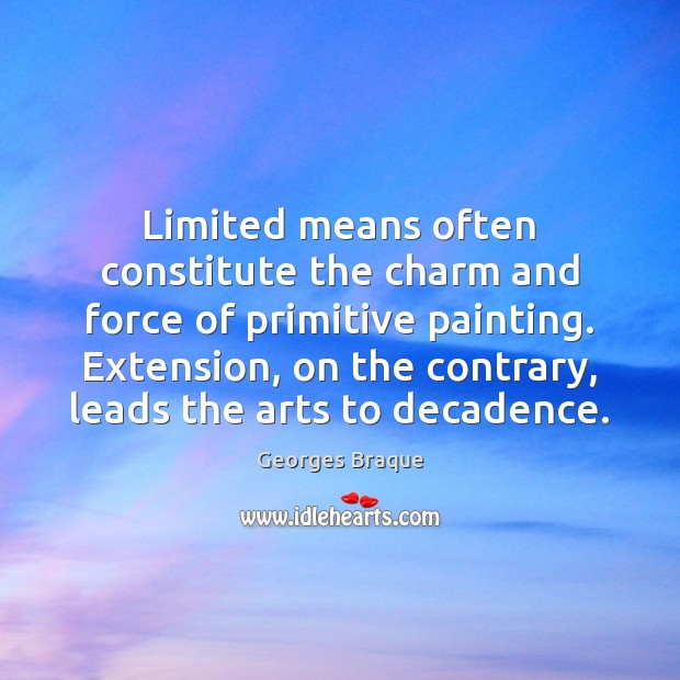 Limited means often constitute the charm and force of primitive painting. Extension, Image