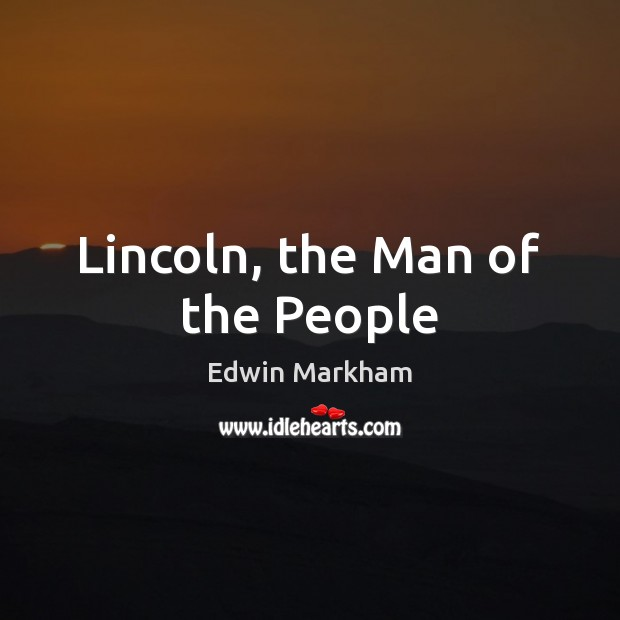 Lincoln, the Man of the People Image