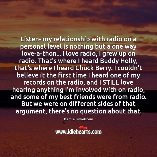Image, Listen- my relationship with radio on a personal level is nothing but