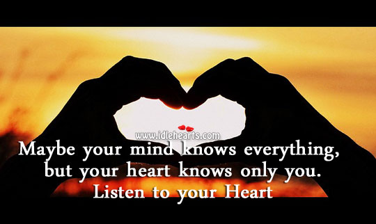 Heart Knows Only You. Listen to it.