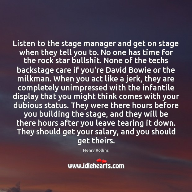 Listen to the stage manager and get on stage when they tell Salary Quotes Image