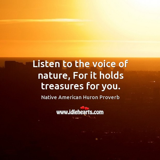 Native American Huron Proverbs