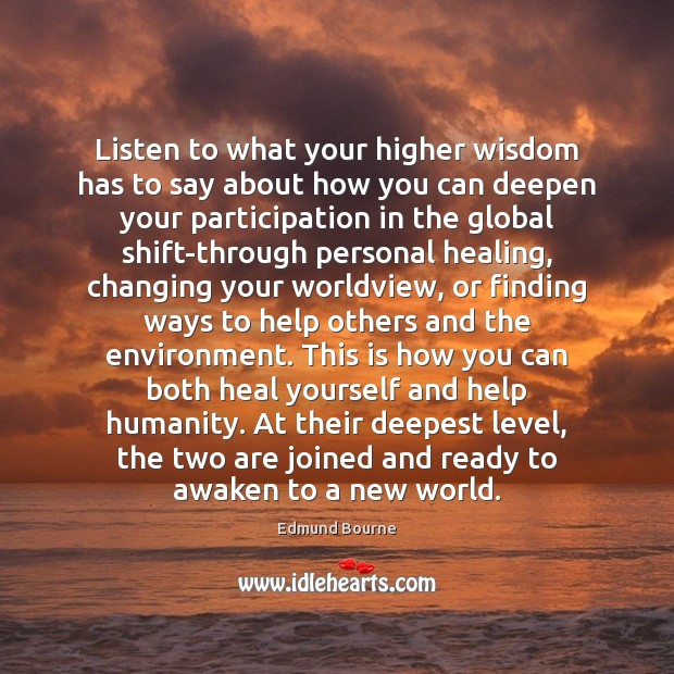 Image, Listen to what your higher wisdom has to say about how you