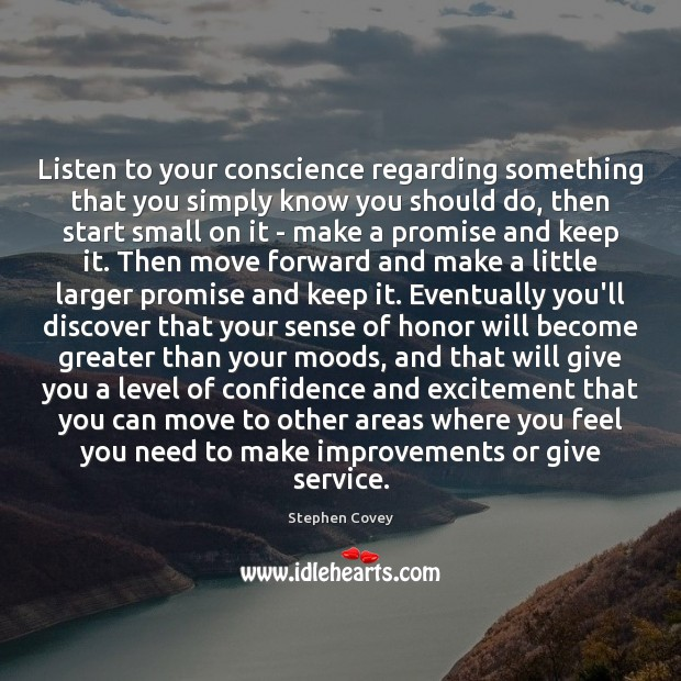 Image, Listen to your conscience regarding something that you simply know you should