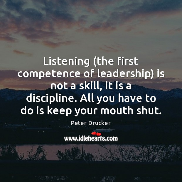Listening (the first competence of leadership) is not a skill, it is Image