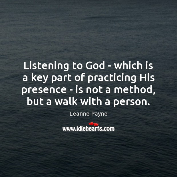 Listening to God – which is a key part of practicing His Image