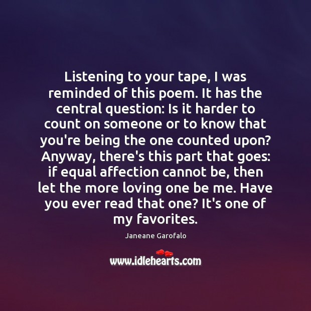 Image, Listening to your tape, I was reminded of this poem. It has