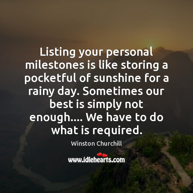 Listing your personal milestones is like storing a pocketful of sunshine for Image