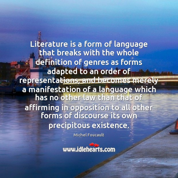 Literature is a form of language that breaks with the whole definition Image