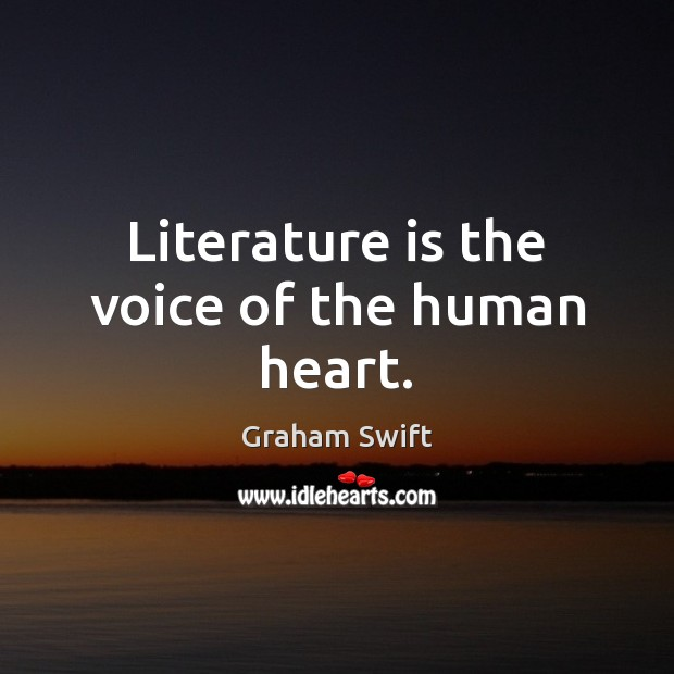Literature is the voice of the human heart. Image