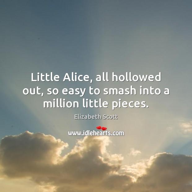 Picture Quote by Elizabeth Scott