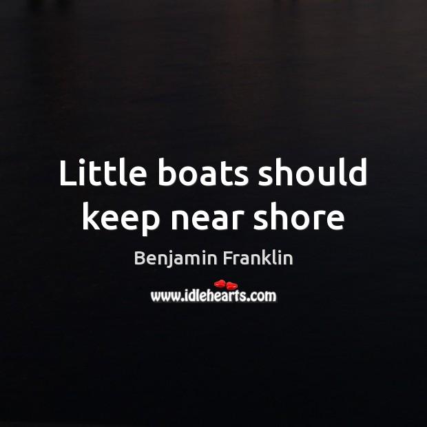 Image, Little boats should keep near shore