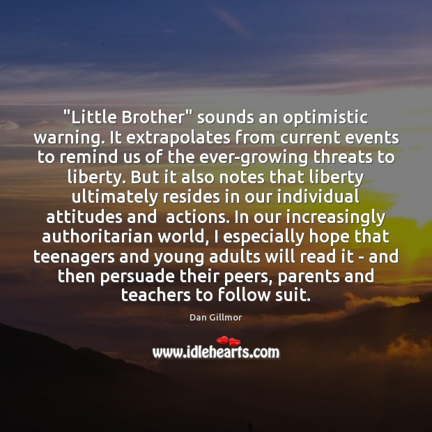 """""""Little Brother"""" sounds an optimistic warning. It extrapolates from current events to Image"""
