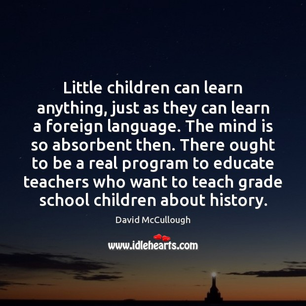 Image, Little children can learn anything, just as they can learn a foreign