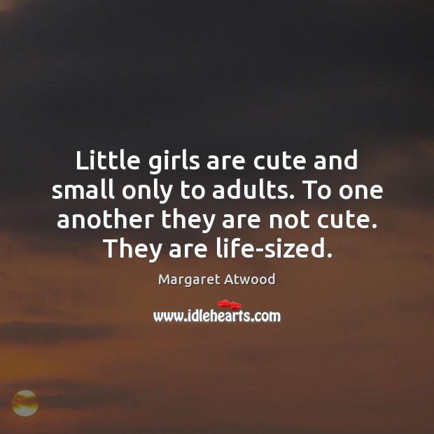 Little girls are cute and small only to adults. To one another Image