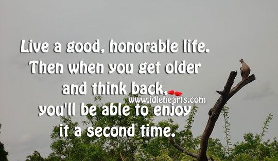 Living The Good Life Quotes. QuotesGram