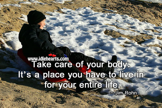 Image, Take care of your body.