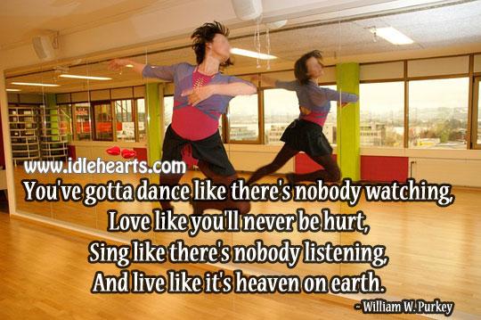 Live Like It's Heaven On Earth.
