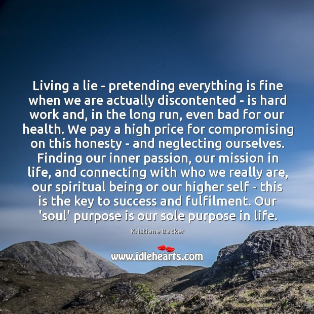 Living a lie – pretending everything is fine when we are actually Image