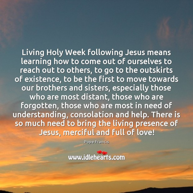 Living Holy Week following Jesus means learning how to come out of Image