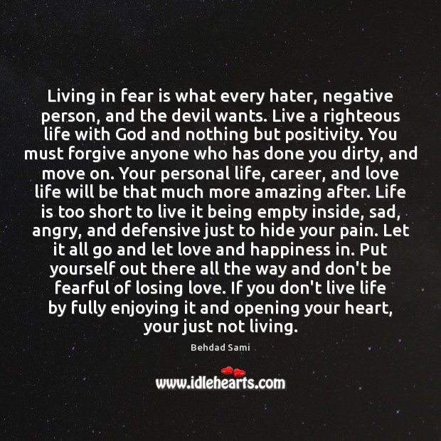 Image, Living in fear is what every hater, negative person, and the devil